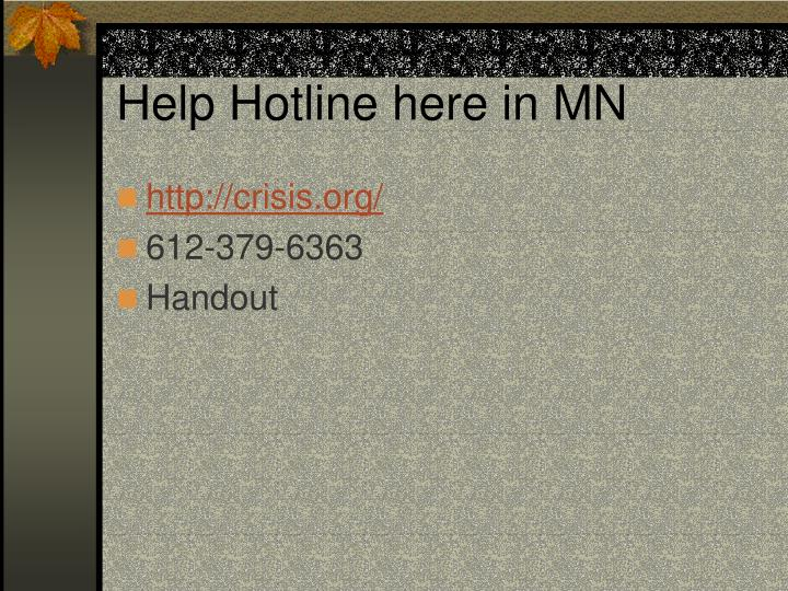 Help Hotline here in MN