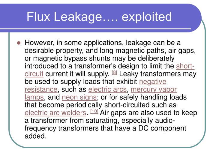 Flux Leakage…. exploited