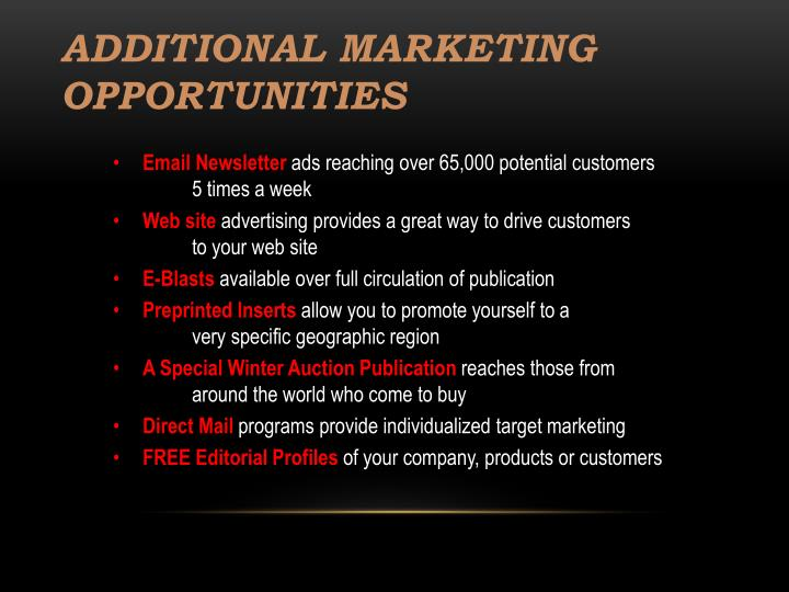 Additional Marketing Opportunities