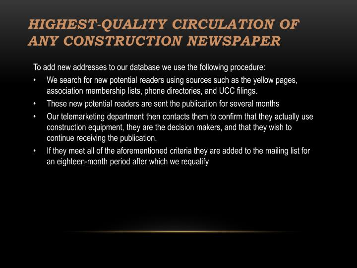 Highest-Quality Circulation Of Any Construction Newspaper
