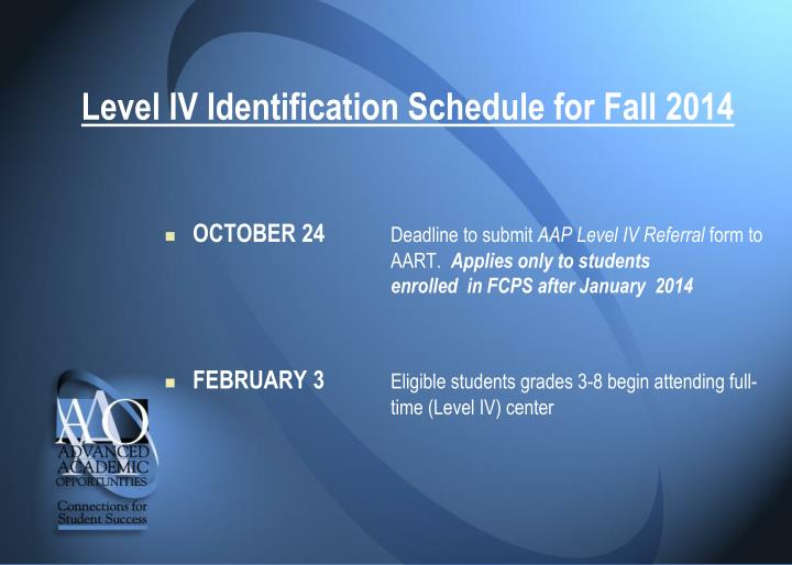 Level IV Identification Schedule for Fall 2014