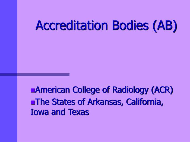 Accreditation Bodies (AB)