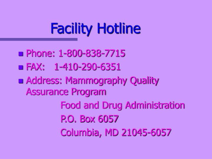 Facility Hotline