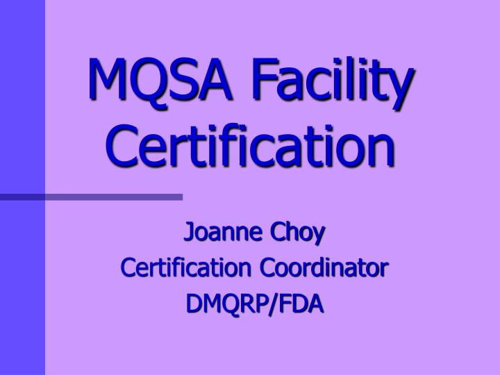 Mqsa facility certification