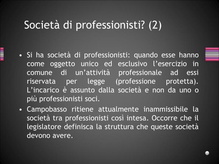 Società di professionisti? (2)