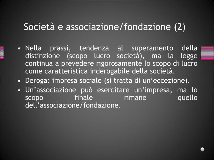 Società e associazione/fondazione (2)