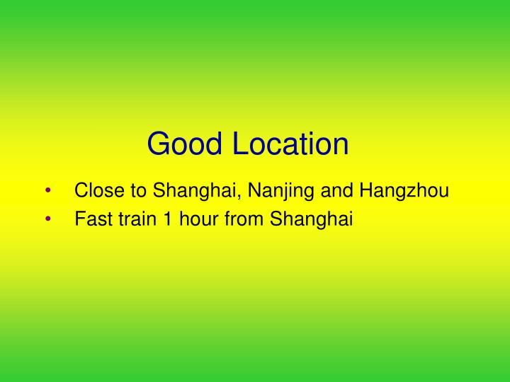 Good Location