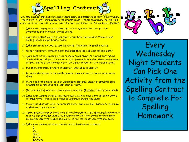 Every Wednesday Night Students Can Pick One Activity from the Spelling Contract to Complete For Spelling Homework