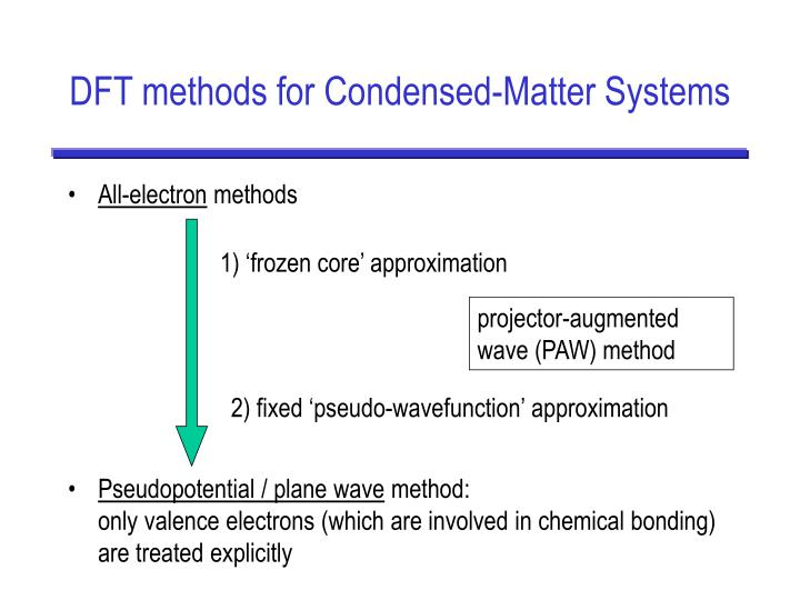 DFT methods for Condensed-Matter Systems