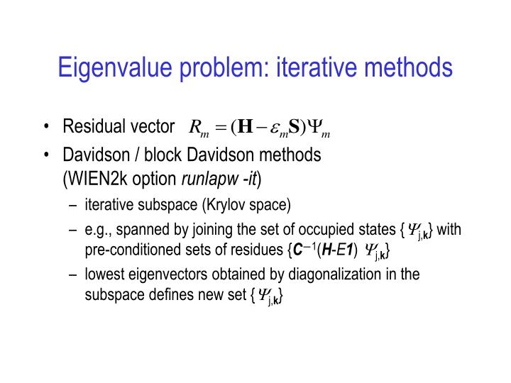Eigenvalue problem: iterative methods