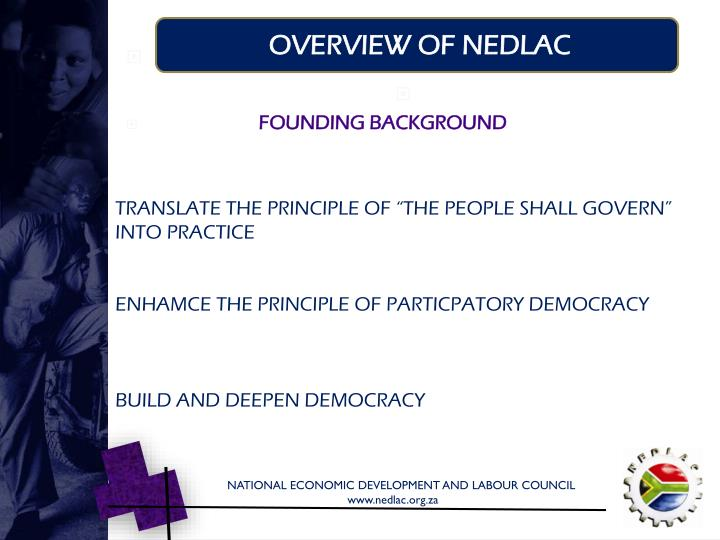 OVERVIEW OF NEDLAC