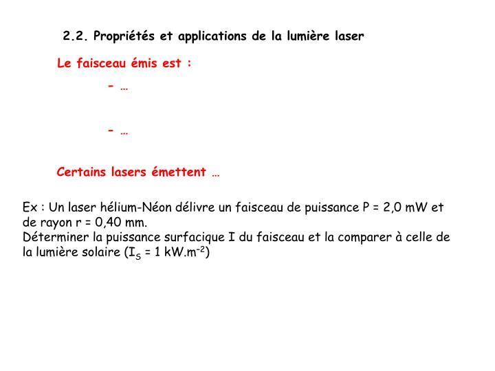 2.2. Propriétés et applications de la lumière laser