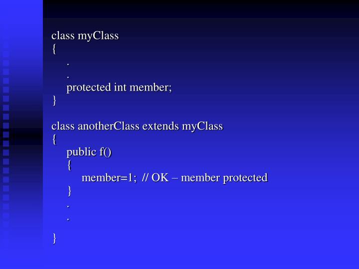 class myClass