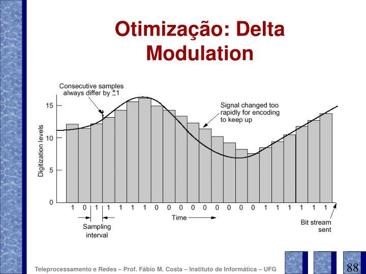 Otimização: Delta Modulation