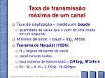 taxa de transmiss o m xima de um canal