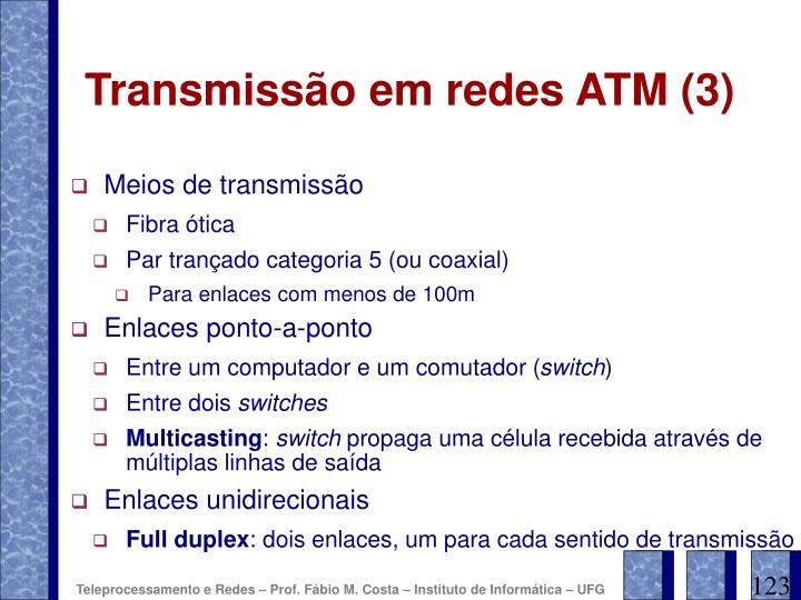 Transmissão em redes ATM (3)