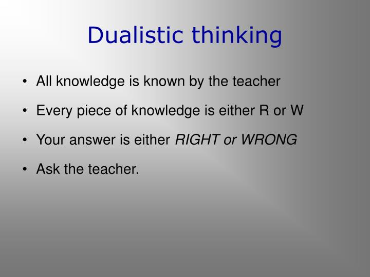 Dualistic thinking