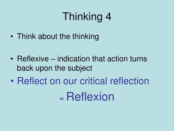Thinking 4