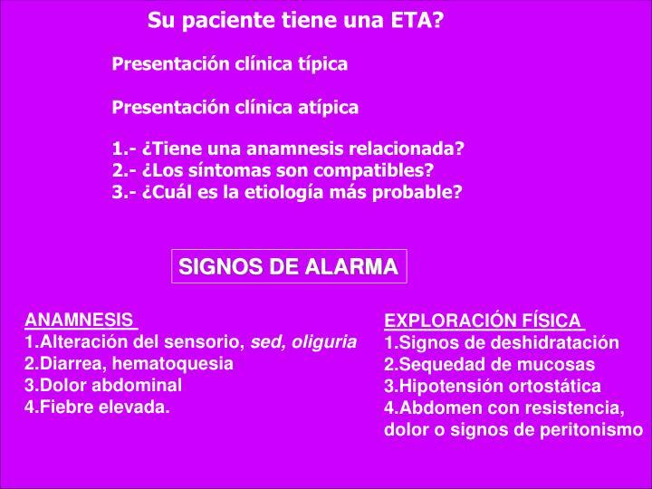 Su paciente tiene una ETA?