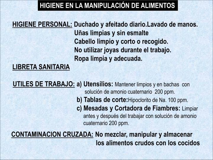 HIGIENE EN LA MANIPULACIÓN DE ALIMENTOS