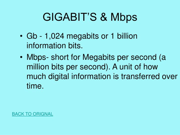 GIGABIT'S & Mbps