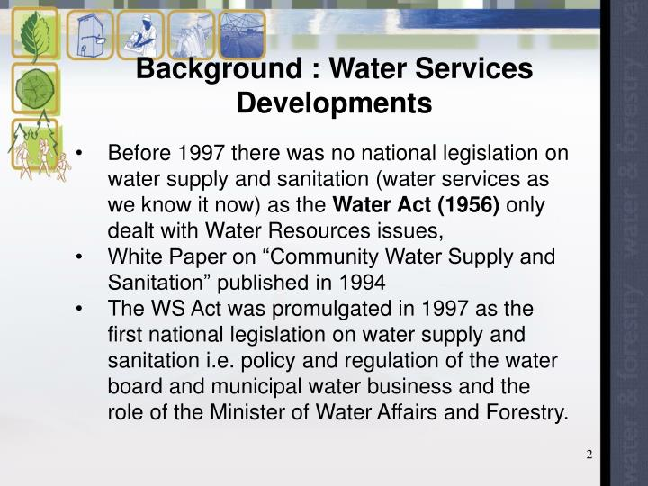 Background water services developments