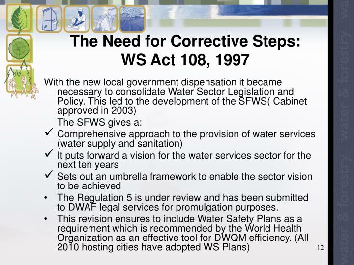 The Need for Corrective Steps:  WS Act 108, 1997