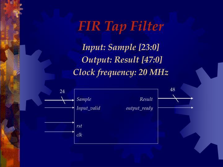 FIR Tap Filter