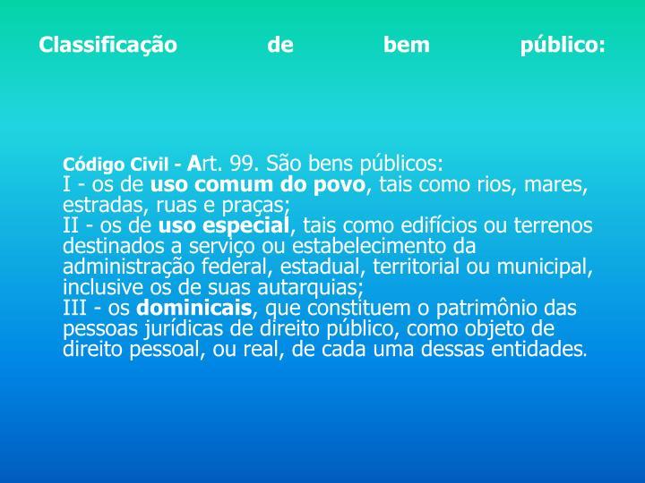 Classificação de bem público: