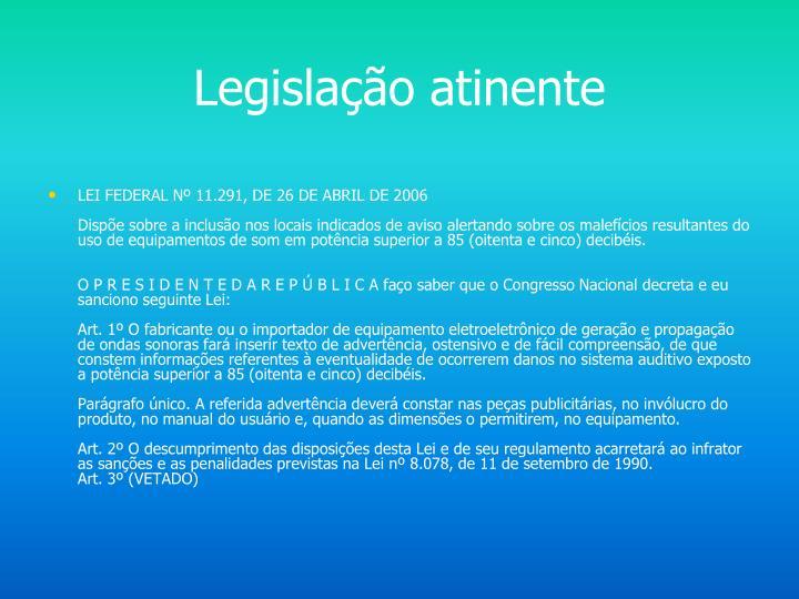 Legislação atinente