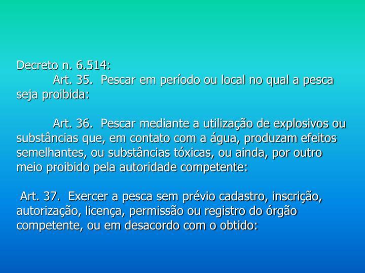 Decreto n. 6.514: