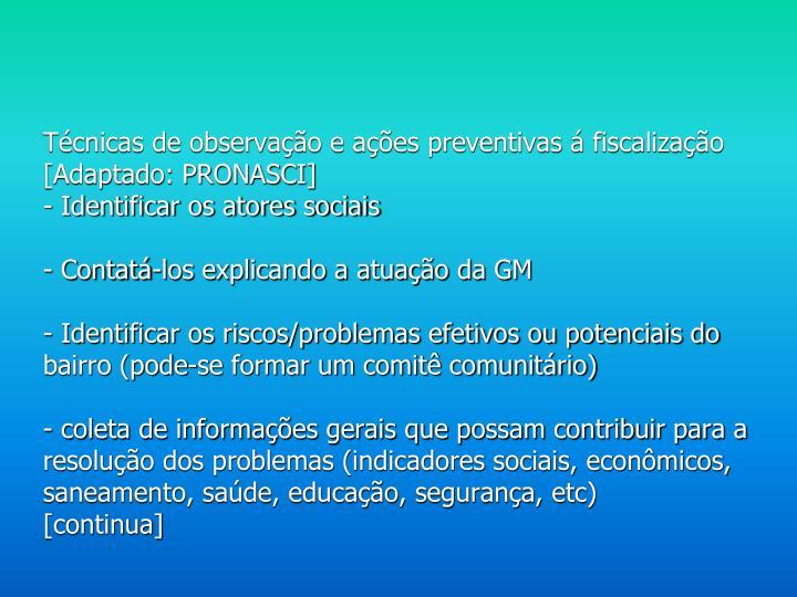Técnicas de observação e ações preventivas á fiscalização [Adaptado: PRONASCI]