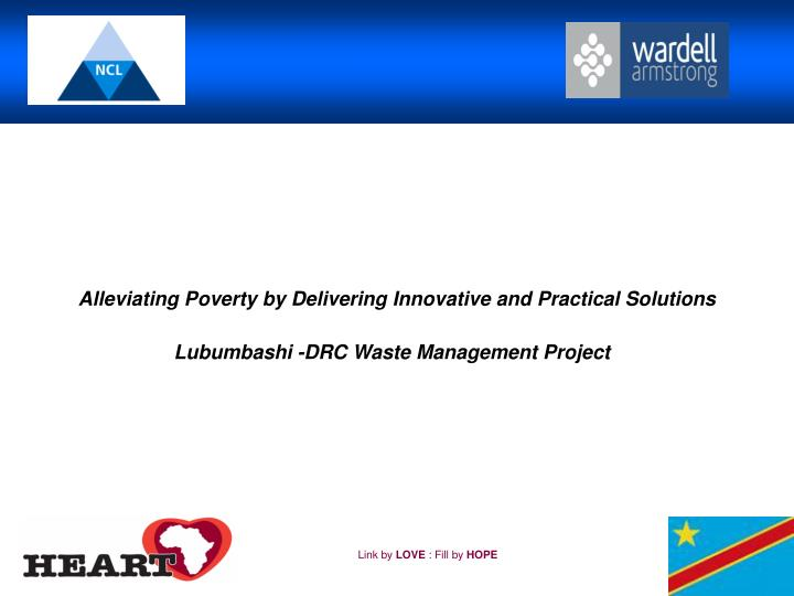 Alleviating Poverty by Delivering Innovative and Practical Solutions