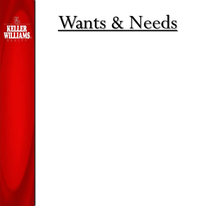 Wants & Needs