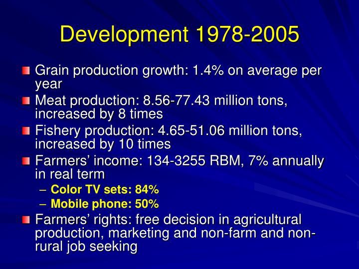 Development 1978-2005
