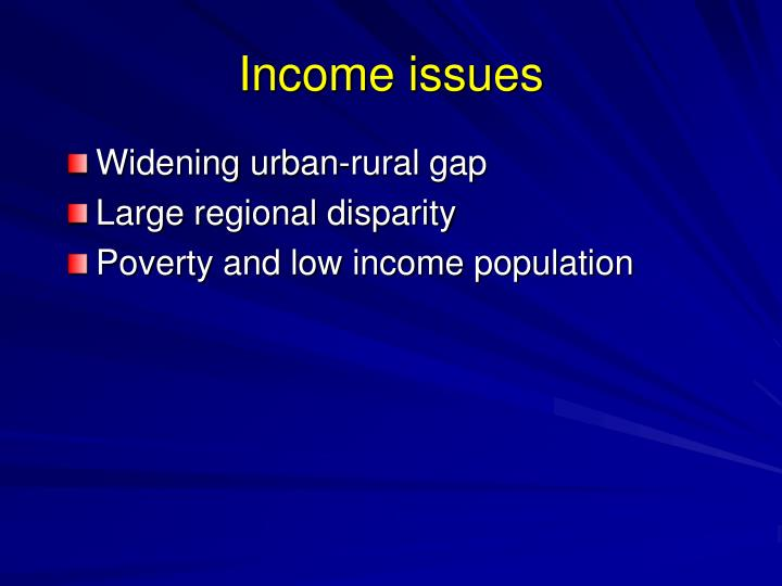 Income issues