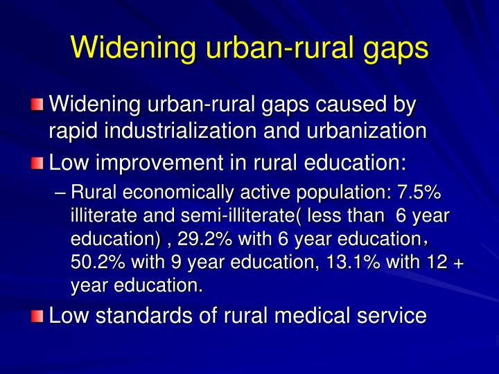 Widening urban-rural gaps