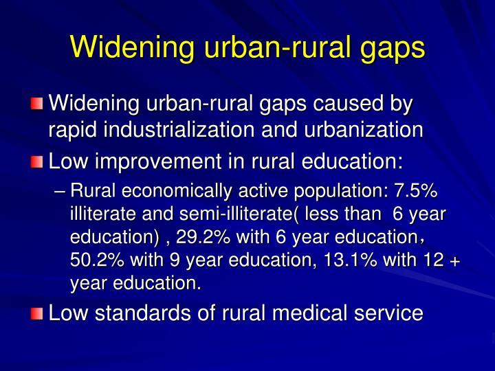 Widening urban-rural gaps