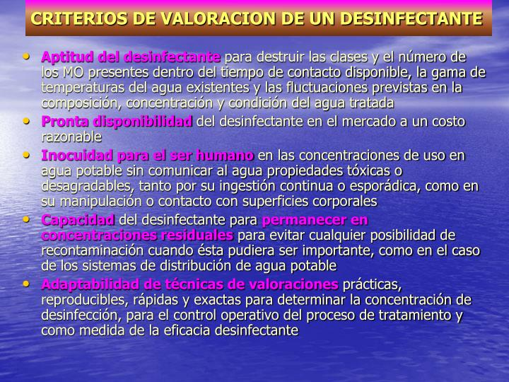 CRITERIOS DE VALORACION DE UN DESINFECTANTE