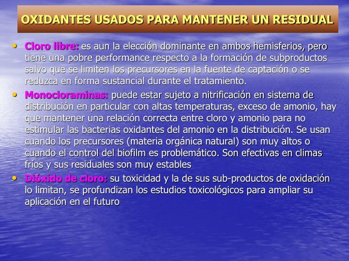 OXIDANTES USADOS PARA MANTENER UN RESIDUAL