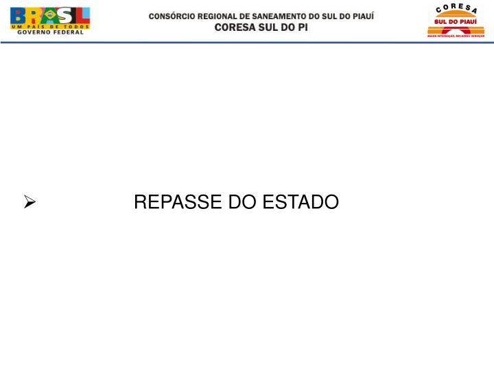 REPASSE DO ESTADO