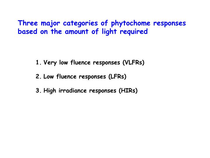 Three major categories of phytochome responses