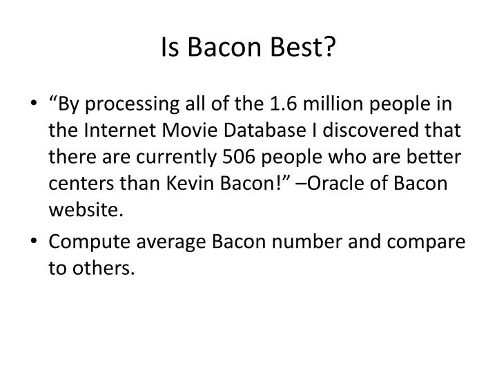 Is Bacon Best?