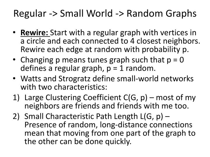 Regular -> Small World -> Random Graphs