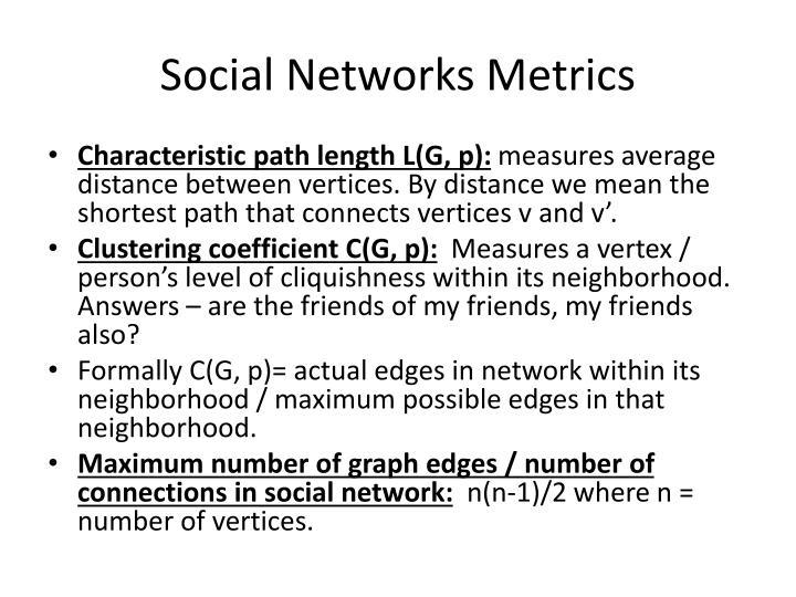 Social Networks Metrics