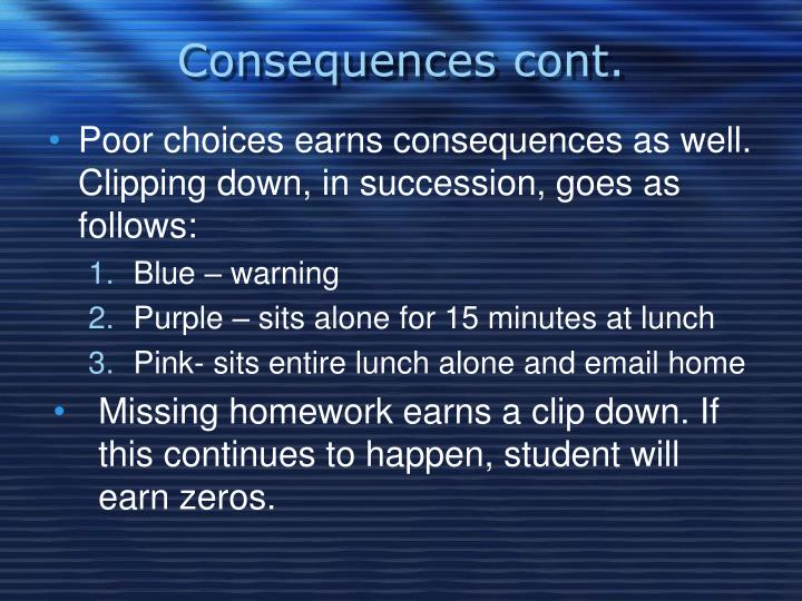 Consequences cont.