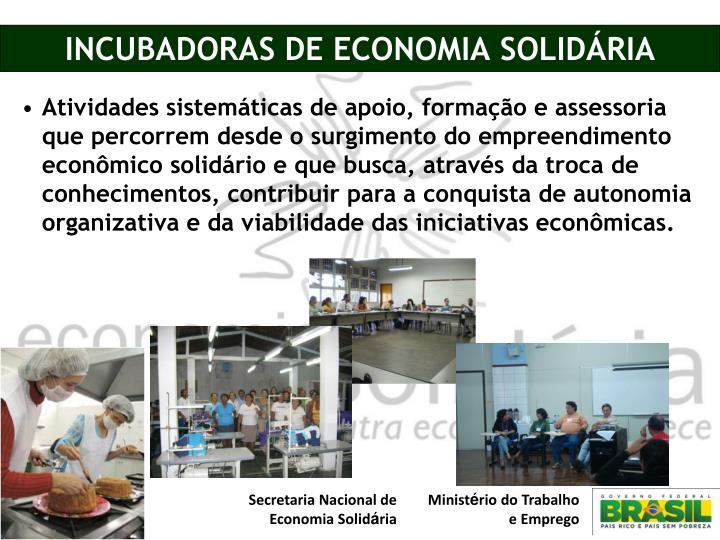 INCUBADORAS DE ECONOMIA SOLIDÁRIA
