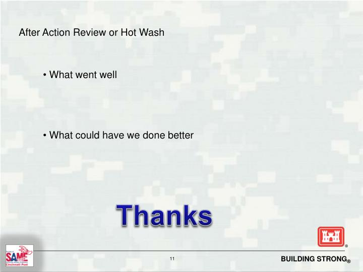 After Action Review or Hot Wash