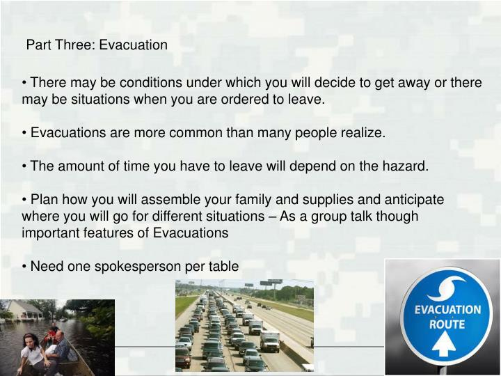 Part Three: Evacuation