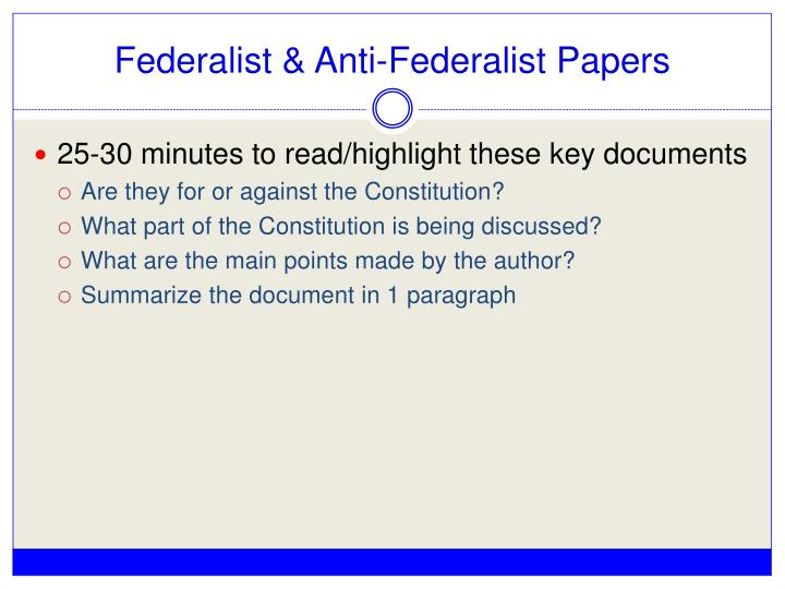 Federalist & Anti-Federalist Papers